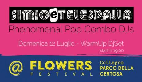simio e telespalla - warmup @ flowers festival